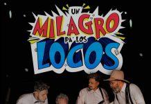 Un Milagro Pa' Los Locos