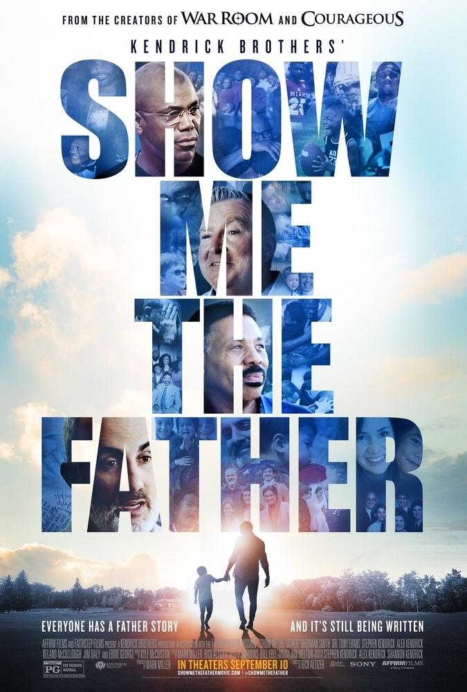 """""""Muéstrame al Padre"""": película sobre la fe con calificación A+."""